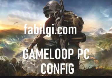 Pubg Mobile PC Gameloop 1.4 Config Sekmeme Hilesi İndir