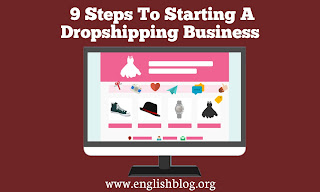 9 Steps To Starting A Dropshipping Business