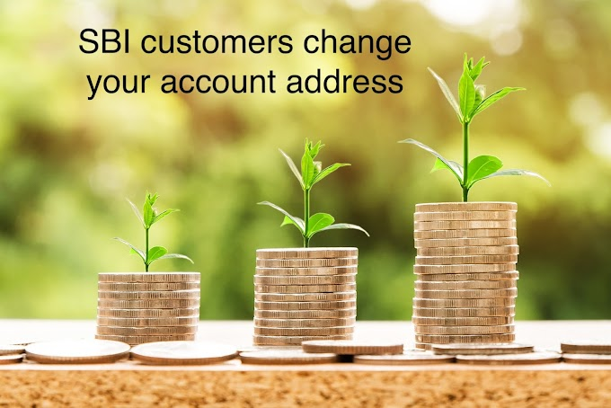 SBI customers change your account address