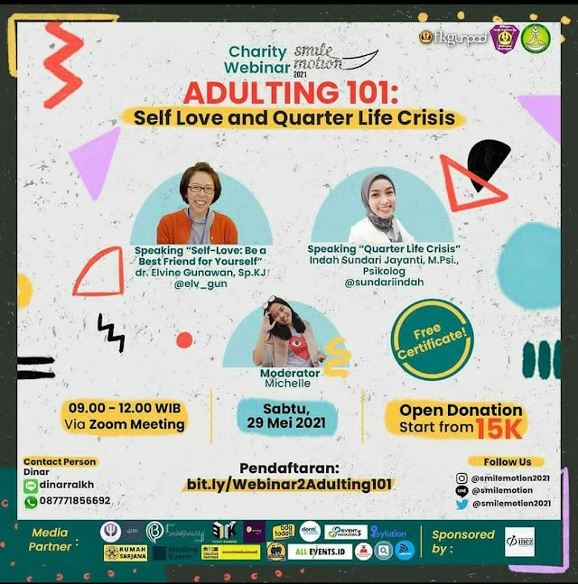 """SMILEMOTION 2021 PROUDLY PRESENT  CHARITY WEBINAR 2  """"Adulting 101 : Self Love and Quarter Life Crisis"""""""