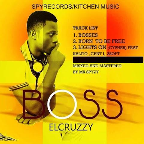 NEW EP: BOSS -   EL-CRUZZY
