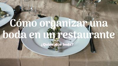 Cómo organizar una boda en un restaurante