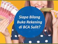 Buka Rekening BCA Mudah
