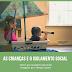 As Crianças e o Isolamento Social