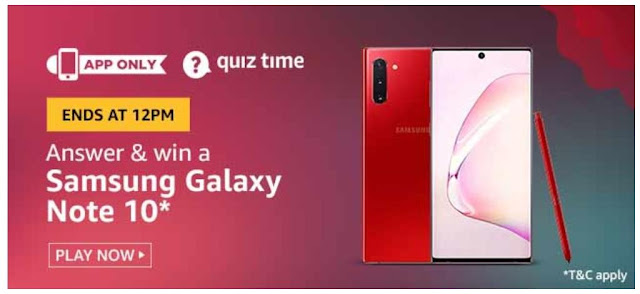 Amazon Quiz Answers Today 12 August 2020 Win Samsung Galaxy Note 10