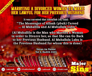 MAJOR SIN. 35. MARRYING A DIVORCED WOMAN TO MAKE HER LAWFUL FOR HER PREVIOUS HUSBAND