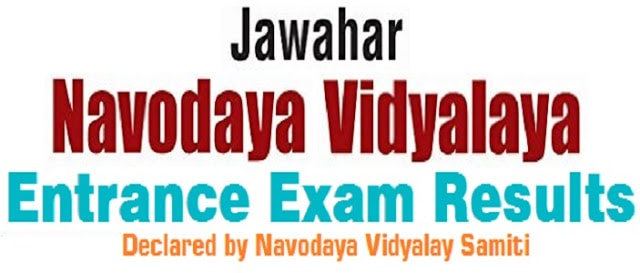 Region wise Navodaya results,navodaya  6th class entrance exam results 2017,nvs results 2017