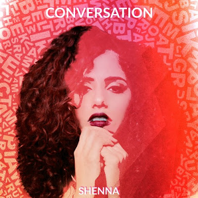 "Shenna Unveils New Single ""Conversation"""