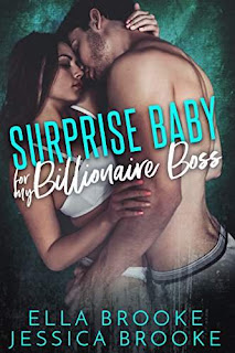 Surprise Baby for My Billionaire Boss by Ella and Jessica Brooke
