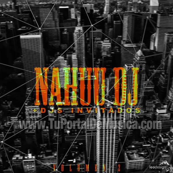 Nahuu Dj Ft. Invitados Volumen 2 (2016)