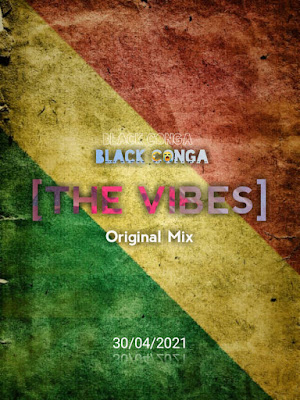 Black Conga - The Vibes (Original Mix)