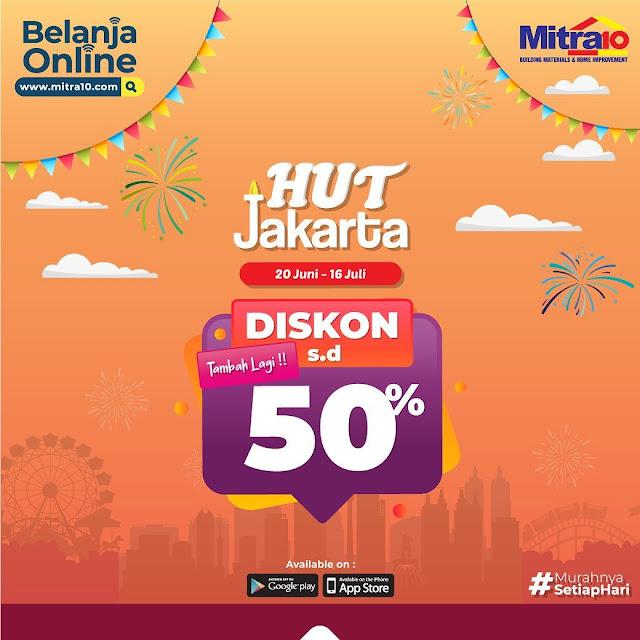 #Mitra10 - #Promo Diskon 50% di HUT Jakarta ke 492 (s.d 16 Juli 2019)