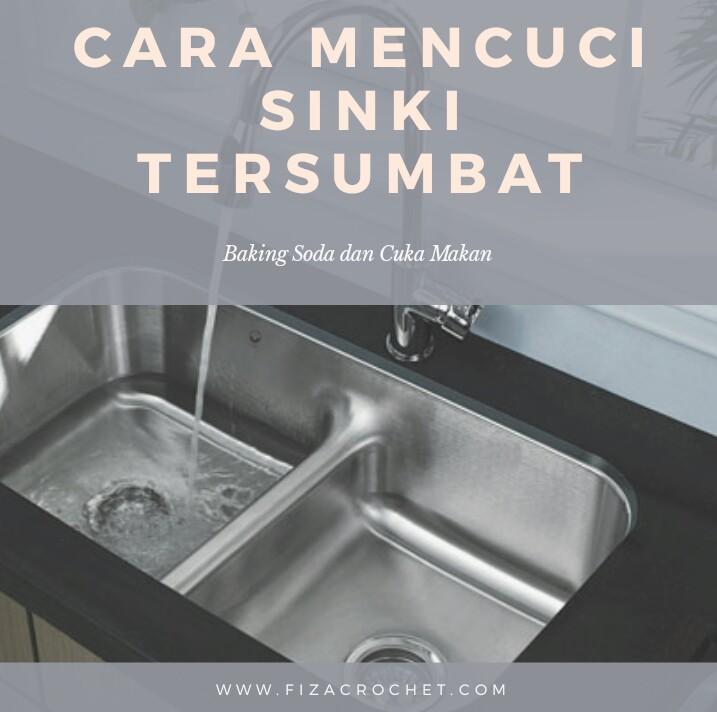 Cara mencuci sinki tersumbat dengan mudah