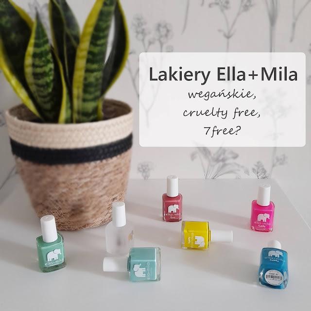 Wegańskie lakiery do paznokci? Lakiery Ella + Mila - swatche i moja opinia.