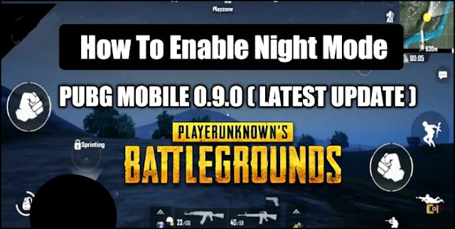Pubg Mobile - How To Enable Night Mode