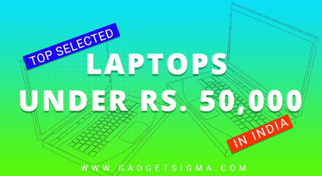 5 best laptops under 50000 in India (best choices for January 2020)