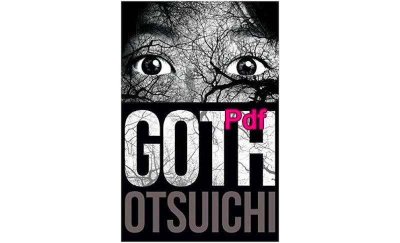Goth Novel Otsuichi Pdf Download