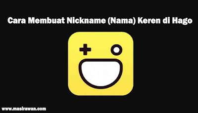Cara Membuat Nickname (Nama) Keren di Hago