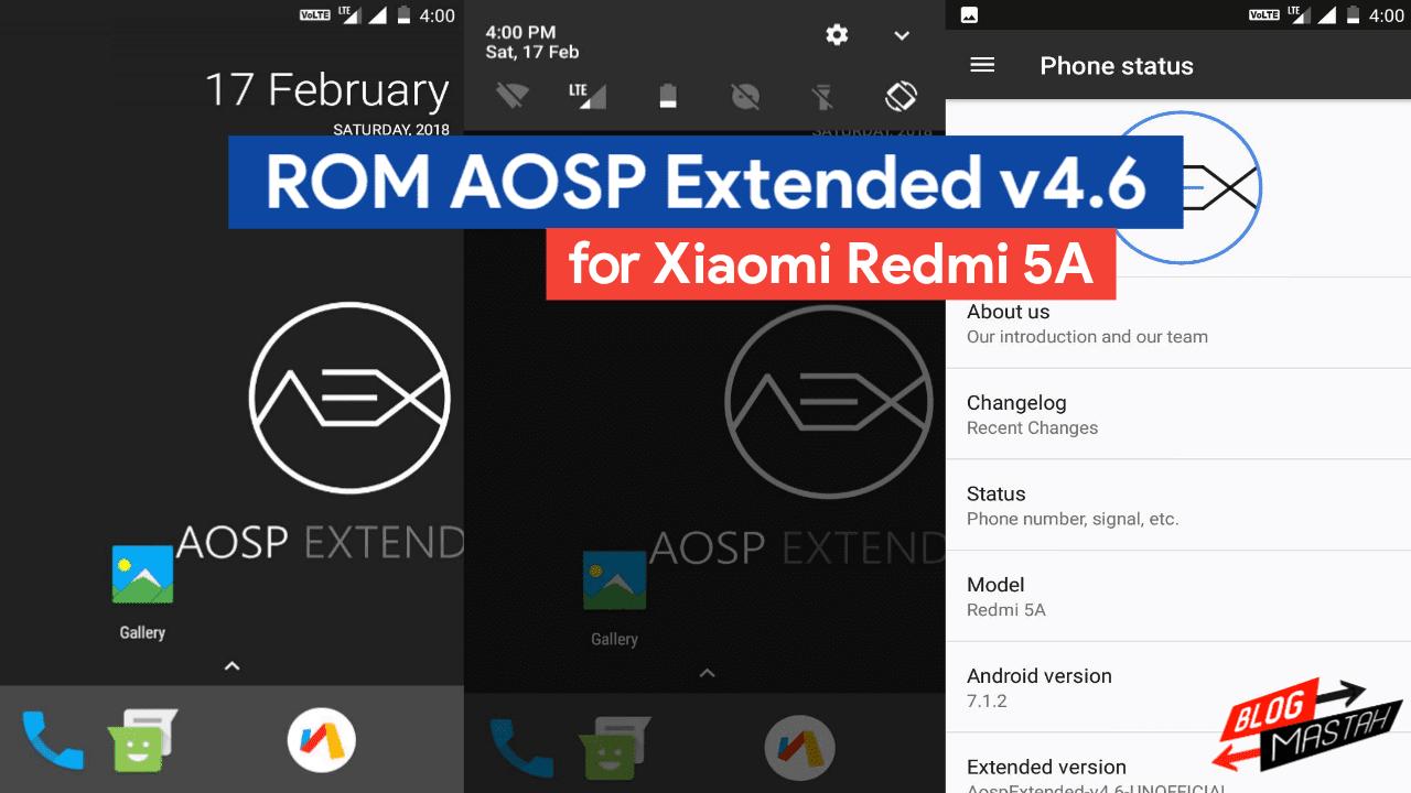 Custom ROM AOSP Extended v4.6 untuk Xiaomi Redmi 5A ( Riva )