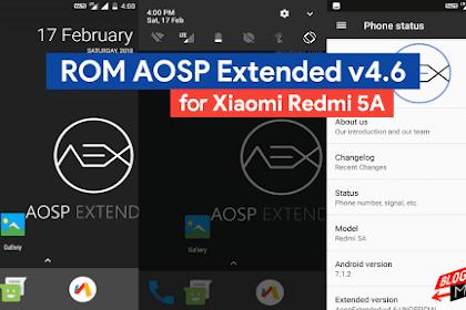 ROM AOSP Extended v4.6 untuk Xiaomi Redmi 5A ( Riva )