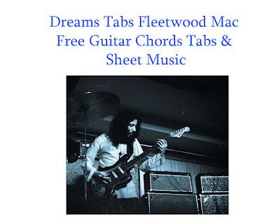 Dreams Tabs Fleetwood Mac How To Play Dreams On Guitar Chords Free Tabs & Sheet Online/Dreams Free Tabs /Fleetwood Mac
