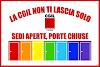 LA CGIL NON TI LASCIA SOLO: SEDI APERTE, PORTE CHIUSE