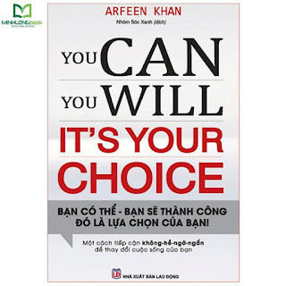 Sách - You Can, You Will. It's Your Choice! Bạn Có Thể, Bạn Sẽ Thành Công. Đó Là Lựa Chọn Của Bạn! ebook PDF-EPUB-AWZ3-PRC-MOBI