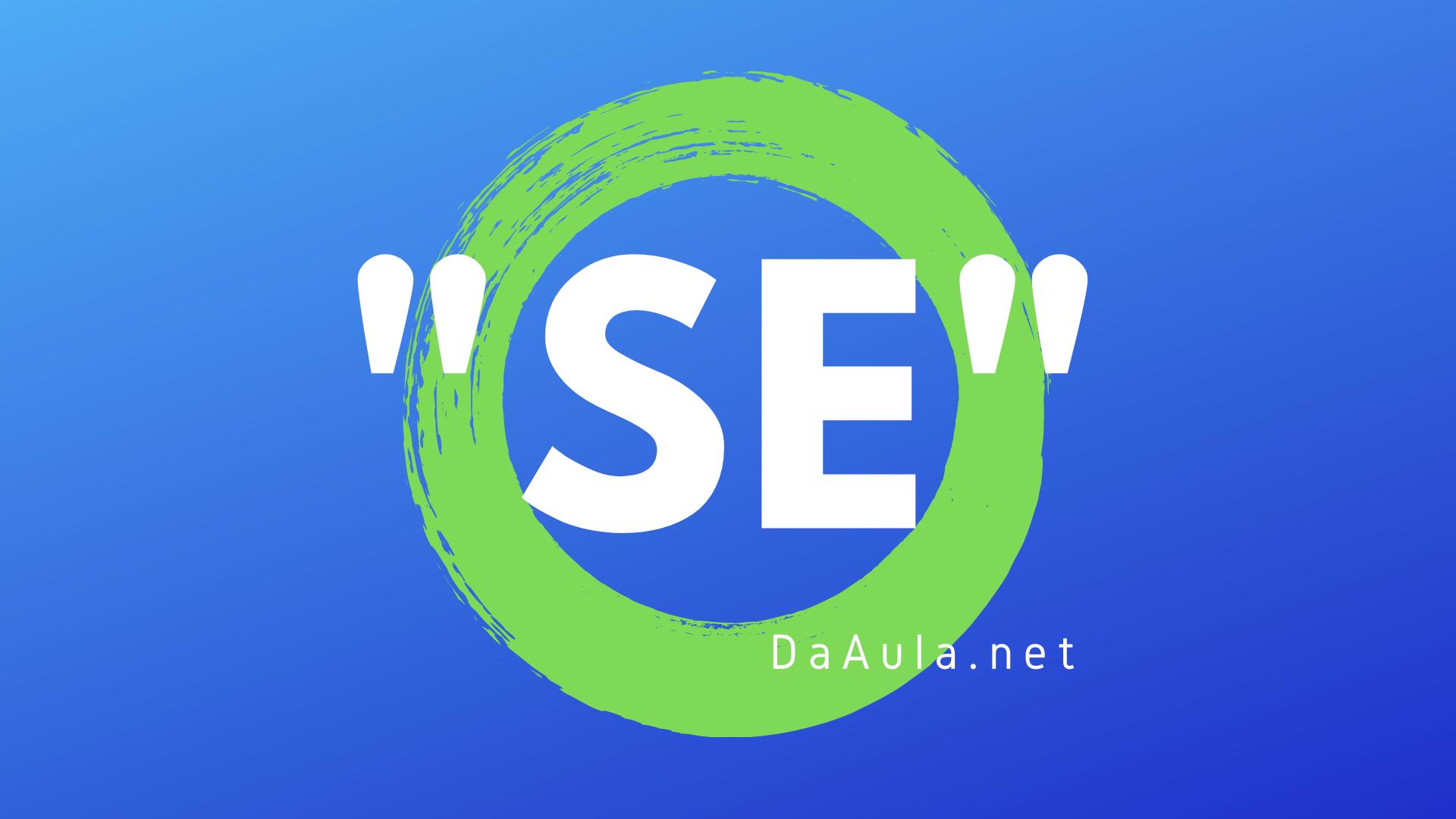 """Língua Poruguesa: Partícula """"se"""""""