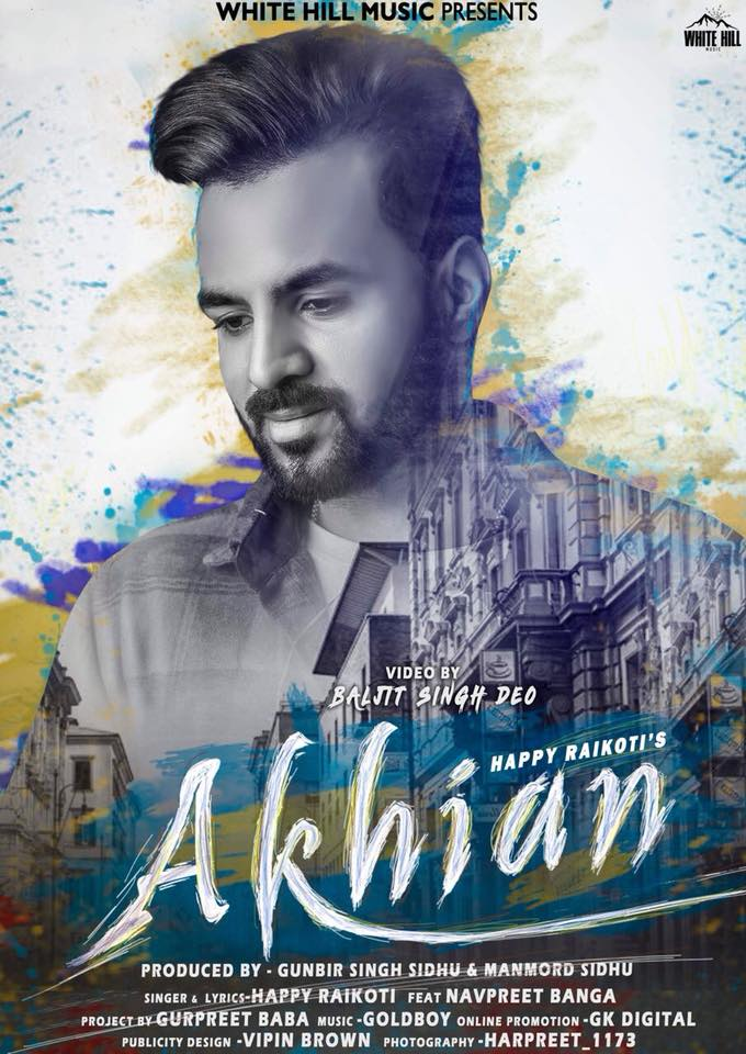 Akhian Lyrics - Happy Raikoti Feat Navpreet Banga | New Song 2018
