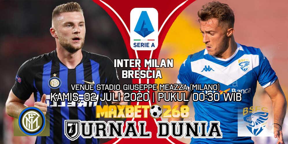 Prediksi Inter Milan vs Brescia 02 Juli 2020 Pukul 02:45 WIB