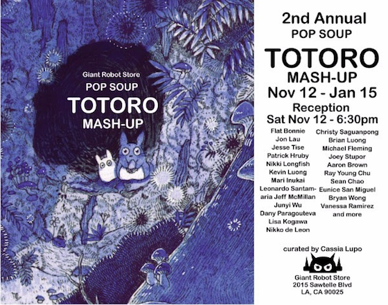 2nd Annual Pop Soup: Totoro Mash-Up Exhibition Opens Nov 12