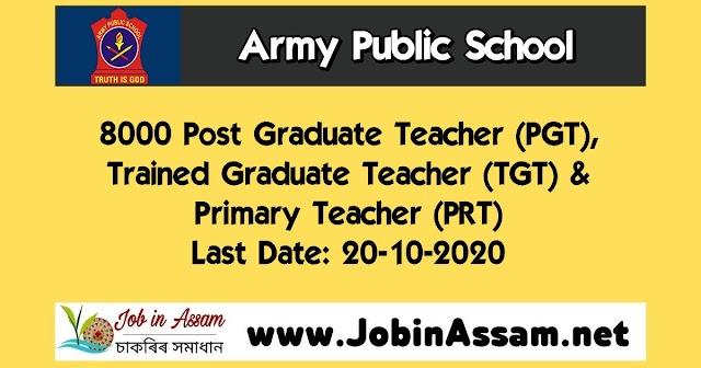 Army Public School Recruitment 2020 : Apply For 8000 PGT, TGT & PRT Vacancy. Last Date: 20-10-2020