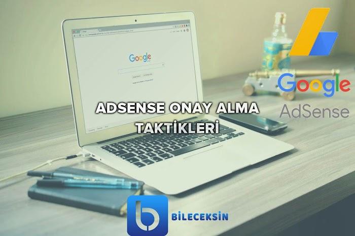 2021 Google Adsense Onay Alma Taktikleri