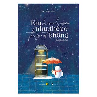 Em Hiểu Chuyện Như Thế Có Thấy Mệt Không ebook PDF-EPUB-AWZ3-PRC-MOBI