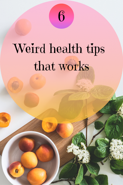 6 Weird health tips that work