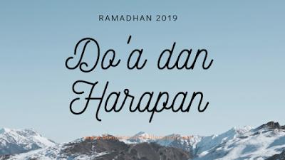 Do'a Dan Harapan Ramadhan 2019
