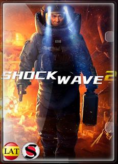 Shock Wave 2: Más Allá de la Onda Expansiva (2020) HD 720P LATINO/CHINO