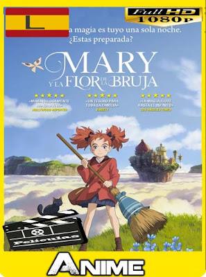 Mary y La Flor De La Hechicera (2017) HD [1080P] latino [GoogleDrive-Mega]nestorHD