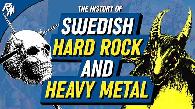 The History Of Swedish Hard Rock and HM
