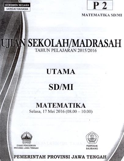 Kunci Jawaban Ujian Sekolah (US/UN) Matematika Kelas 6 SD/MI 2016 Utama