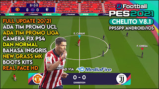 Download eFootball Pes 2021 Android Chelito V8.1 New Transfer & Real Face HD