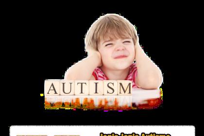 Jenis Autisme Pada Anak Yang Perlu Diketahui