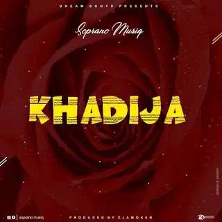 Download Audio   Soprano Musiq - Khadija