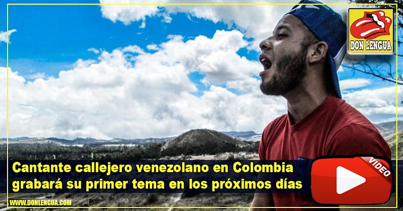 Cantante callejero venezolano en Colombia grabará su primer tema en los próximos días