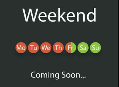Weekend Friday