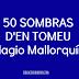 Humor 50 SOMBRAS D'EN TOMEU