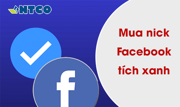 mua nick facebook tich xanh