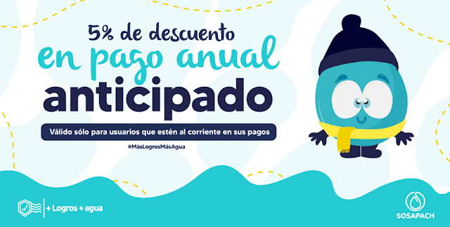 Pago anual anticipado tendrá un 5% de descuento en el Sosapach