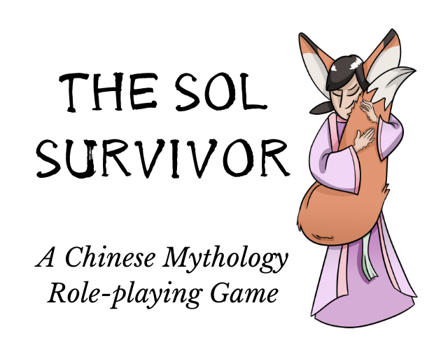 Image text: THE SOL SURVIVOR - A Chinese Mythological Role-playing game. IMAGE: angelic figure with large, fox-like ears hugging their own especially bushy fox tail.