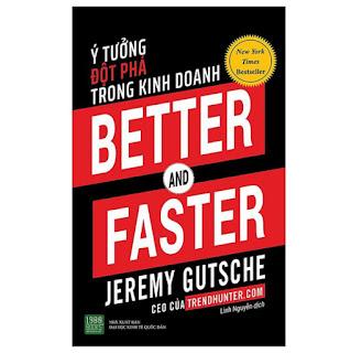 Sách - Better And Faster: Ý Tưởng Đột Phá Trong Kinh Doanh ebook PDF-EPUB-AWZ3-PRC-MOBI